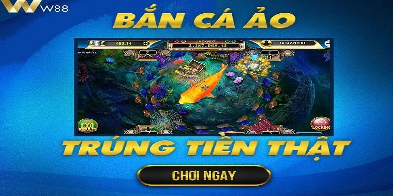 Hướng dẫn chơi bắn cá online ăn tiền thật nhà cái W88 uy tín